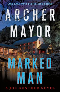 Marked man : a Joe Gunther novel by Mayor, Archer