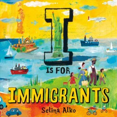 I is for immigrants by Alko, Selina