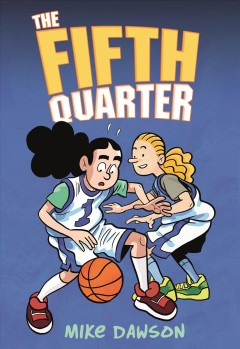 The fifth quarter.   1 by Dawson, Mike