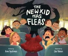 The new kid has fleas by Dyckman, Ame