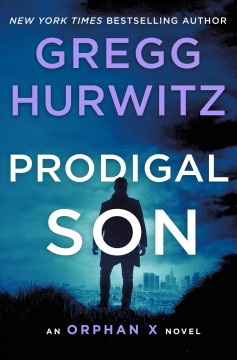 Prodigal son by Hurwitz, Gregg Andrew