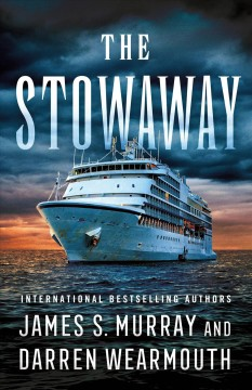 The stowaway by Murray, James S.