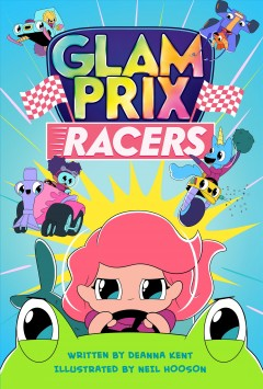 Glam Prix racers by Kent, Deanna