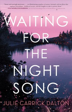 Waiting for the night song by Dalton, Julie Carrick.