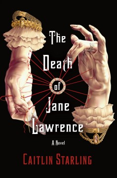 The death of Jane Lawrence by Starling, Caitlin