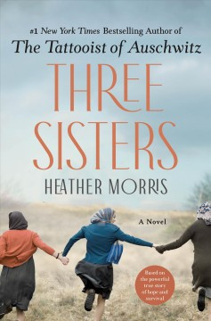Three sisters by Morris, Heather  (Screenwriter)