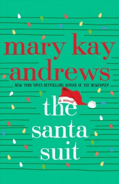 The Santa suit by Andrews, Mary Kay