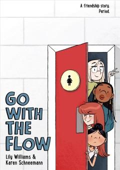 Go with the flow by Schneemann, Karen