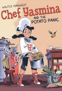 Chef Yasmina and the potato panic by Mannaert, Wauter