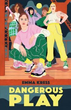 Dangerous play by Kress, Emma