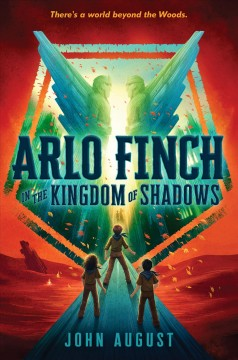 Arlo Finch in the kingdom of shadows by August, John