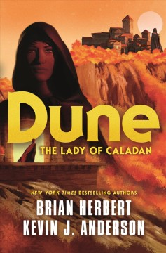 Dune.  The lady of Caladan by Herbert, Brian