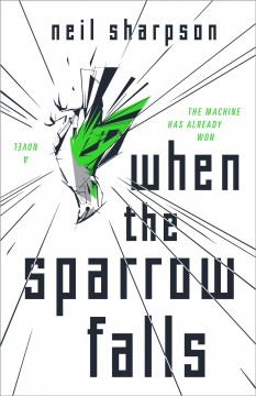 When the sparrow falls by Sharpson, Neil.