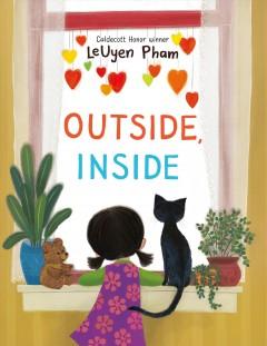 Outside, inside by Pham, LeUyen.