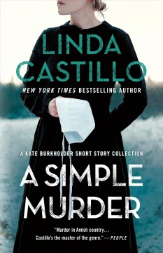 A simple murder : a Kate Burkholder short story collection by Castillo, Linda