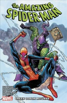 The Amazing Spider-Man.  Green Goblin returns  Vol. 10, by Spencer, Nick