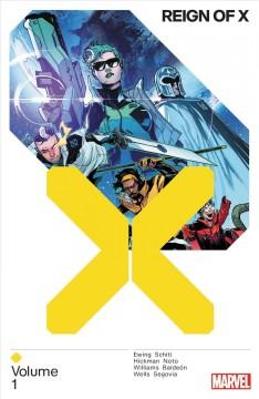 Reign of X Vol. 1 by Ewing, Al
