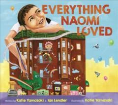 Everything Naomi loved by Yamasaki, Katie