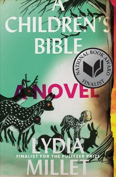 A children's bible : a novel by Millet, Lydia