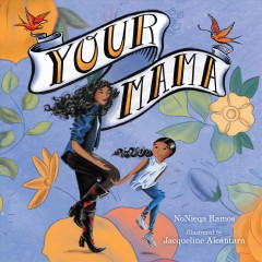 Your Mama by Ramos, Nonieqa