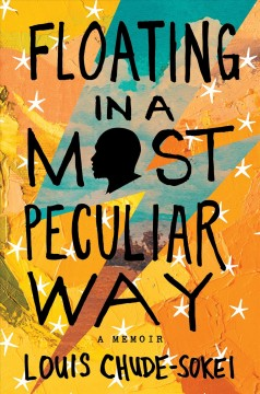 Floating in a most peculiar way by Chude-Sokei, Louis Onuorah