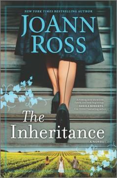 The Inheritance by .Ross, JoAnn