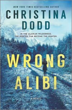 Wrong alibi by Dodd, Christina.