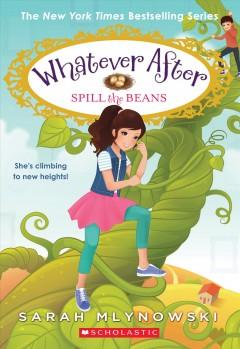 Spill the beans by Mlynowski, Sarah