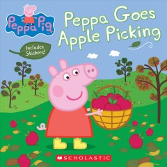 Peppa goes apple picking by Rusu, Meredith