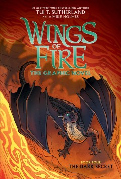 Wings of fire. the graphic novel   The dark secret : Book 4, by Sutherland, Tui