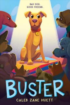Buster by Huett, Caleb Zane.