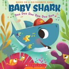Baby shark : doo doo doo doo doo doo by