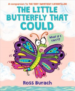 The little butterfly that could by Burach, Ross