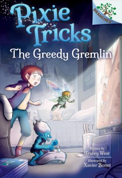 The greedy gremlin by West, Tracey