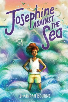 Josephine against the sea by Bourne, Shakirah.