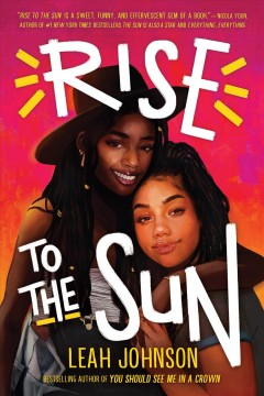 Rise to the sun by Johnson, Leah  (Young adult author)