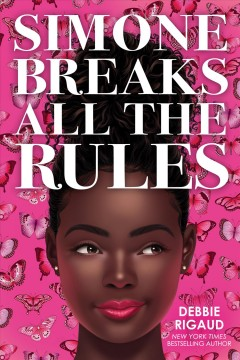 Simone breaks all the rules by Rigaud, Debbie