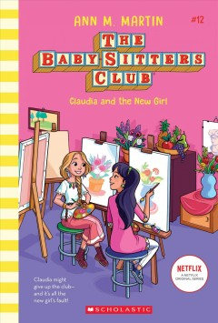 Claudia and the new girl by Martin, Ann M.