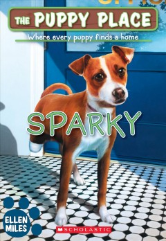 Sparky (the Puppy Place #62), 62 by Miles, Ellen
