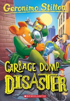 Garbage dump disaster by Stilton, Geronimo.