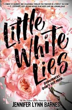 Little white lies by Barnes, Jennifer