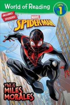 Marvel Spider-Man : This is Miles Morales by West, Alexandra