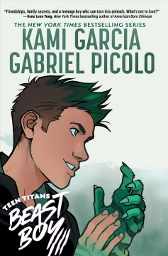 Teen Titans :  Beast boy by Garcia, Kami.