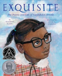 Exquisite : the poetry and life of Gwendolyn Brooks by Slade, Suzanne