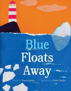 Blue floats away by Jonker, Travis