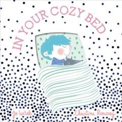 In Your Cozy Bed by Witek, Jo