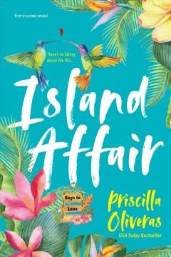 Island affair by Oliveras, Priscilla