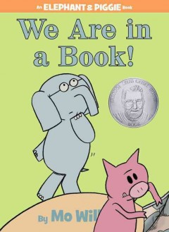 We are in a book! by Willems, Mo.