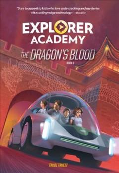 The dragon's blood by Trueit, Trudi Strain.