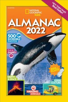 National Geographic Kids : almanac 2022. by